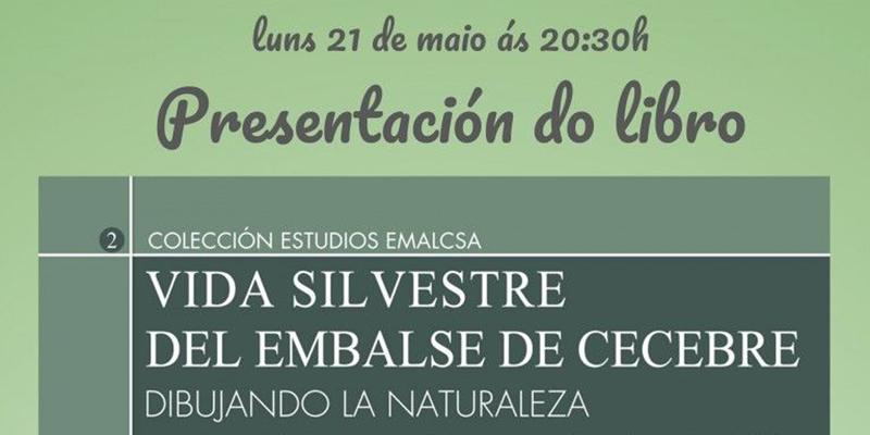 Presentación do libro 'Vida Silvestre do Encoro de Cecebre - Debuxando a Natureza'