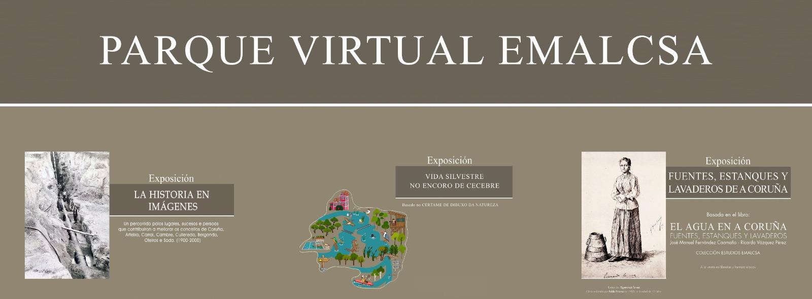 Abre Parque Emalcsa, un novo espazo expositivo virtual para mostrar as súas coleccións vinculadas á auga